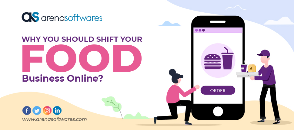 Why You Should Shift Your Food Business Online?